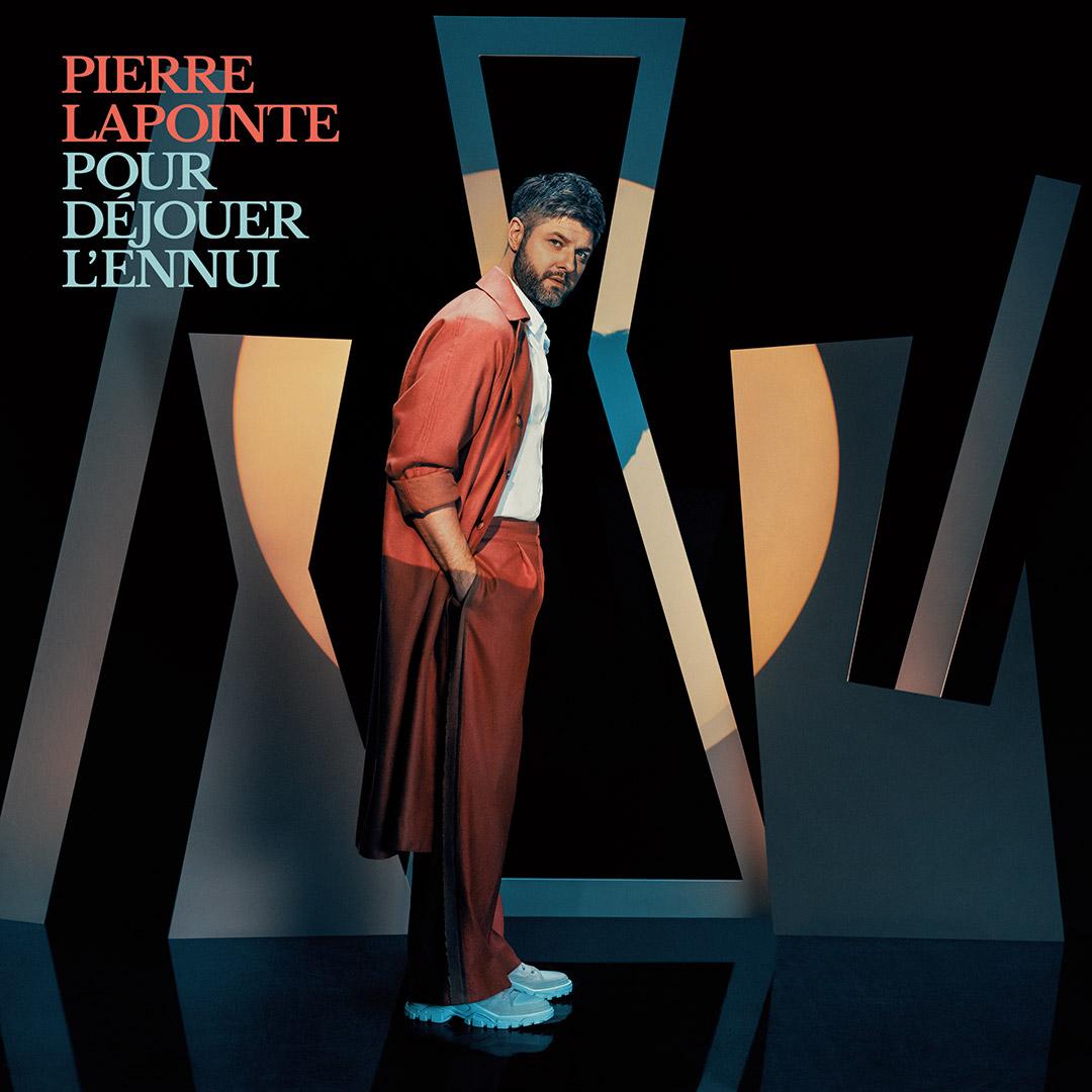 Pierre Lapointe : Pour déjouer l'ennui - Un nouvel album de chansons originales réalisé par Albin deLaSimone