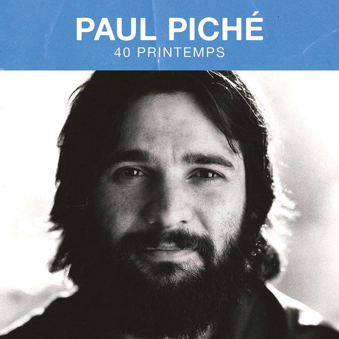Paul Piché présente 40 printemps sur disque le 15 novembre
