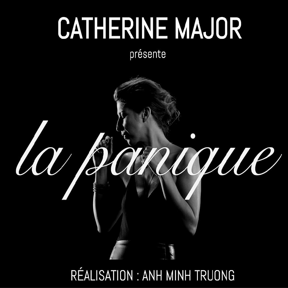 CATHERINE MAJOR : l'extrait «La panique» en vidéoclip