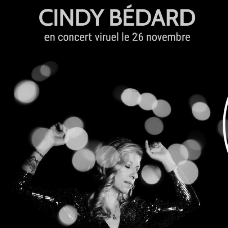 CINDY BÉDARD en spectacle virtuel le 26 novembre