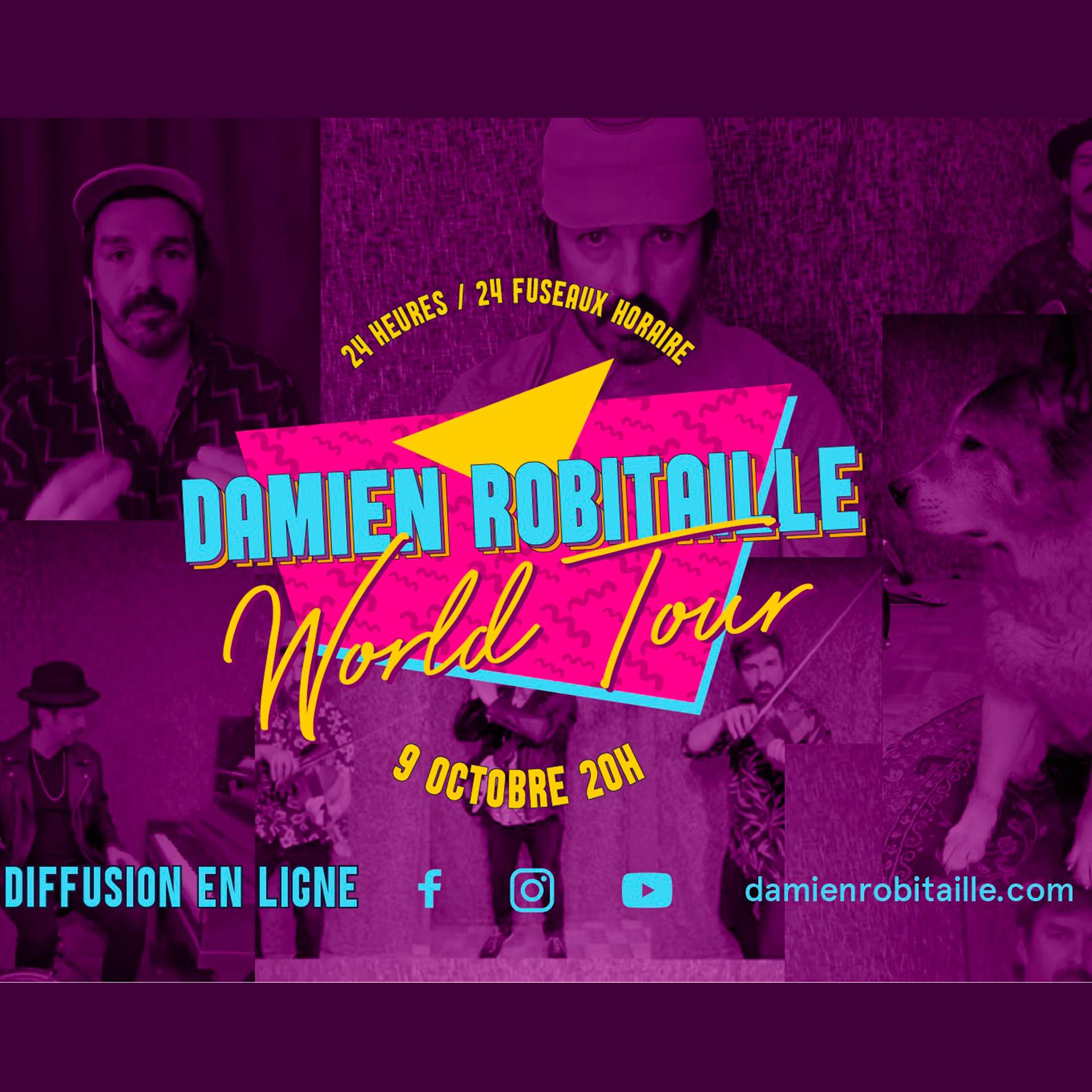 DAMIEN ROBITAILLE – WORLD TOUR